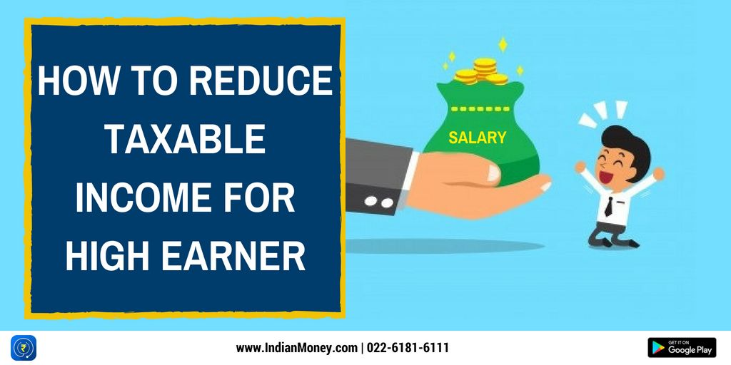 How To Reduce Taxable Income For High Earners Income Reduced