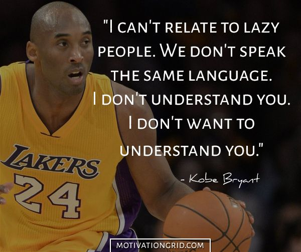 25 Kobe Bryant Quotes About Living Like A Champion Kobe Quotes Kobe Bryant Quotes Kobe Bryant