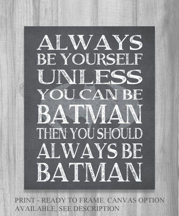 Boys Room Decor Super Heros Wall Art Poster Print Alway Be Batman