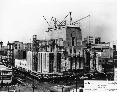 The La Times Building As A Baby Losangelespast The L A Times Building Under Construction At 1 Los Angeles History Downtown Los Angeles Vintage Los Angeles
