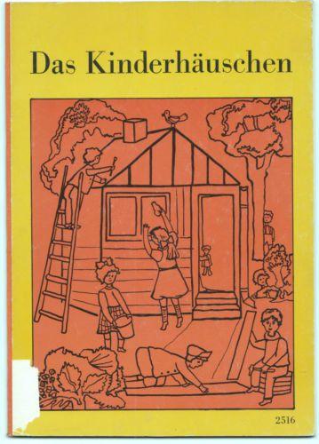 1-Schj-Leseanfaenger-Das-Kinderhaeuschen. Das habe ich geliebt.
