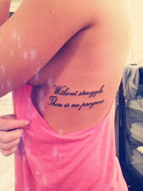 Without Struggle There Is No Progress Ribcage Tattoo