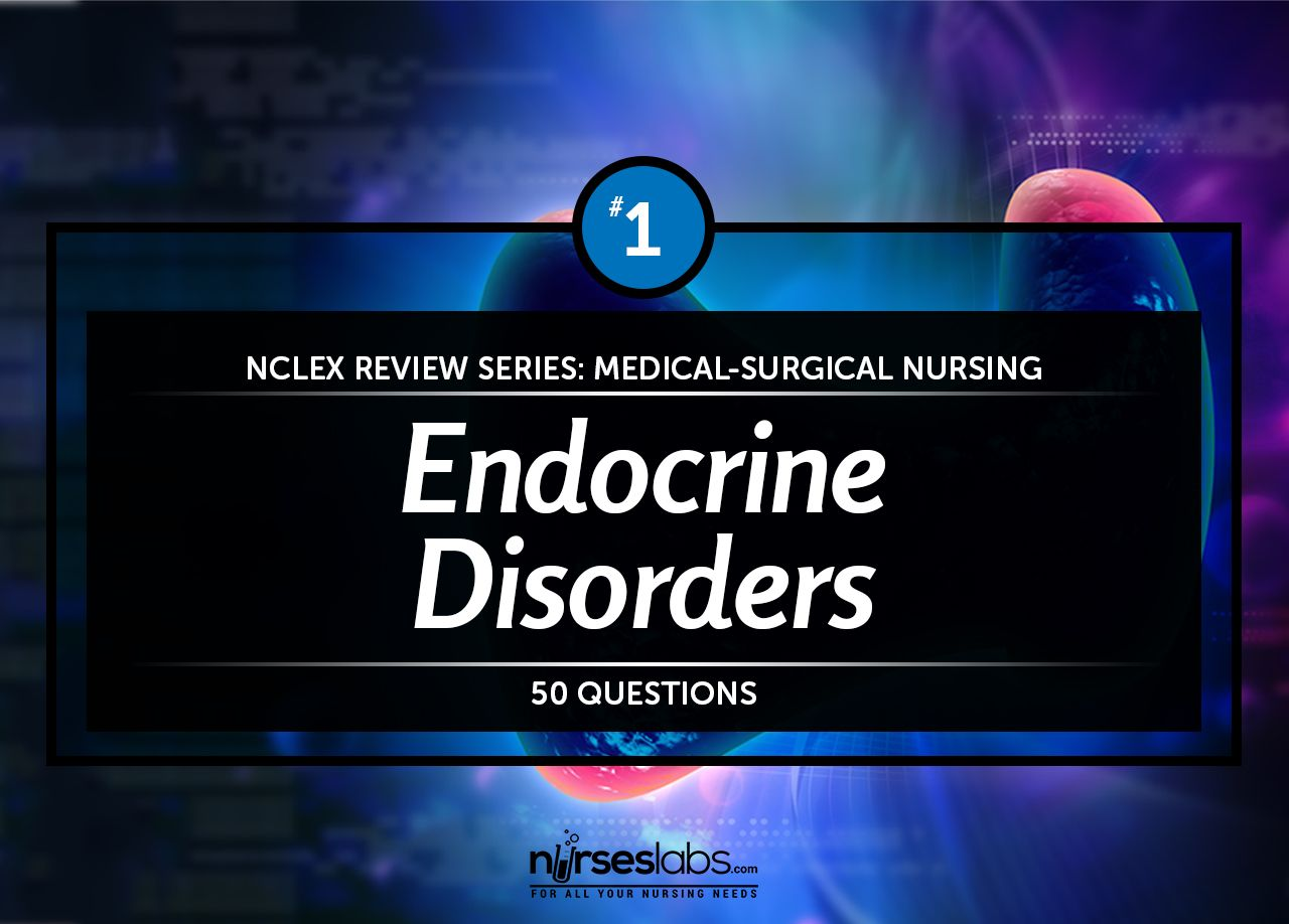 nclex-rn quiz: endocrine system disorders (50 questions) | nursing, Muscles