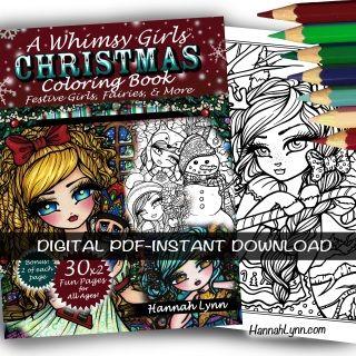PDF CHRISTMAS COLORING BOOK Printable Hannah Lynn Whimsy Girls Holiday Manga Anime Cute Winter To
