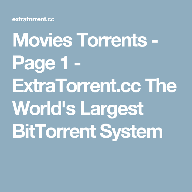 Movies Torrents - Page 1 - ExtraTorrent.cc The World's Largest BitTorrent System