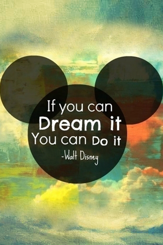 Image result for If you can dream it, you can do it. -Walt Disney image