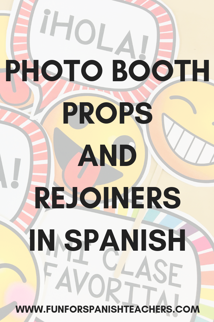 Photo Booth Props And Rejoinders In Spanish Funforspanishteachers Learning Spanish Fun In Spanish Spanish Teaching Resources