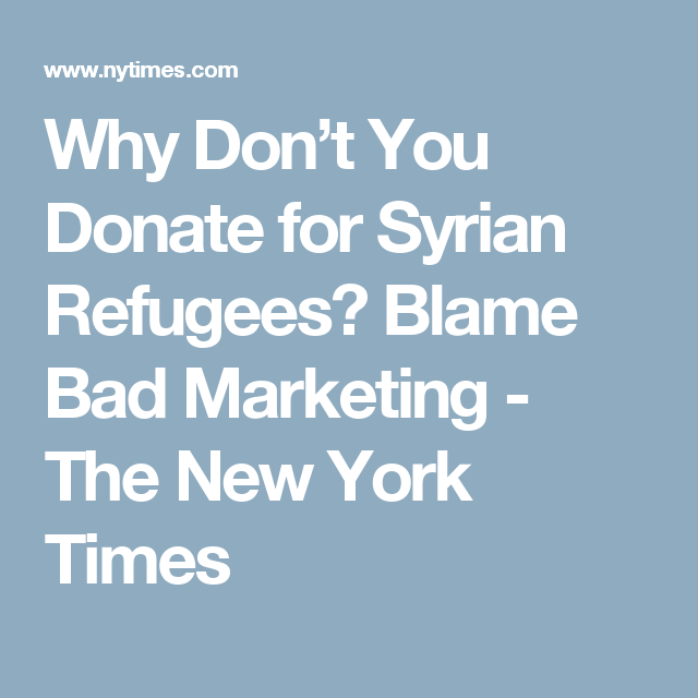 Why Don't You Donate For Syrian Refugees? Blame Bad