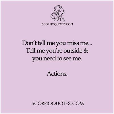 Don't tell me you miss me    | Scorpio Quotes | Scorpio