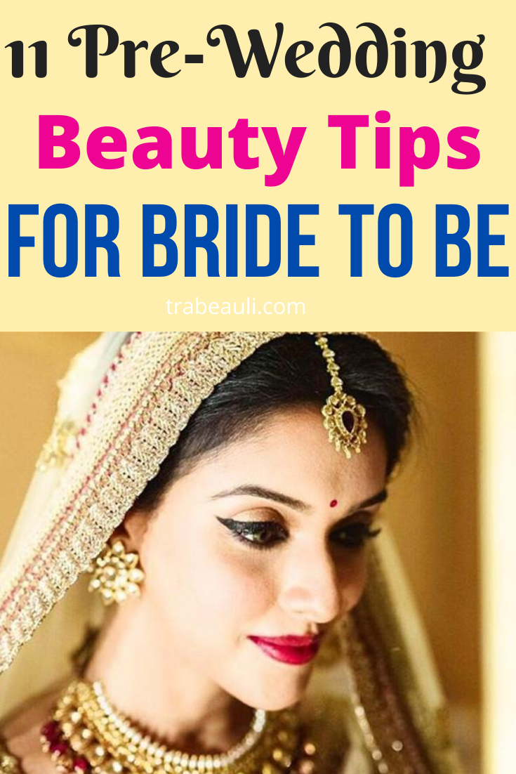 9 Homemade Beauty Tips for brides to be before marriage