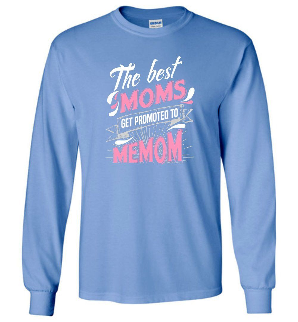Best Moms Get Promoted To Memom Grandmother Christmas Gift - Long Sleeve T-Shirt