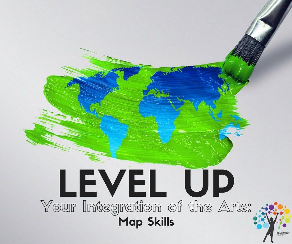 Level Up Your Integration of the Arts: Map Skills
