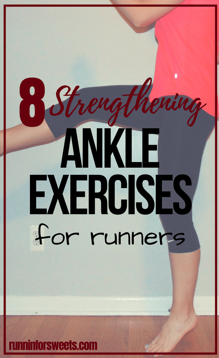 8 Ankle Strengthening Exercises for Optimal Stability | Runnin' for Sweets #strengtheningexercises