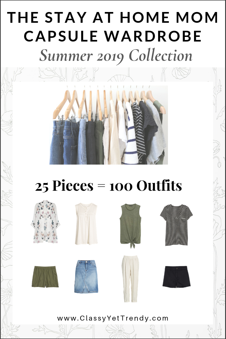 The Stay At Home Mom Capsule Wardrobe: Summer 2019 Collection - Classy Yet Trendy - This