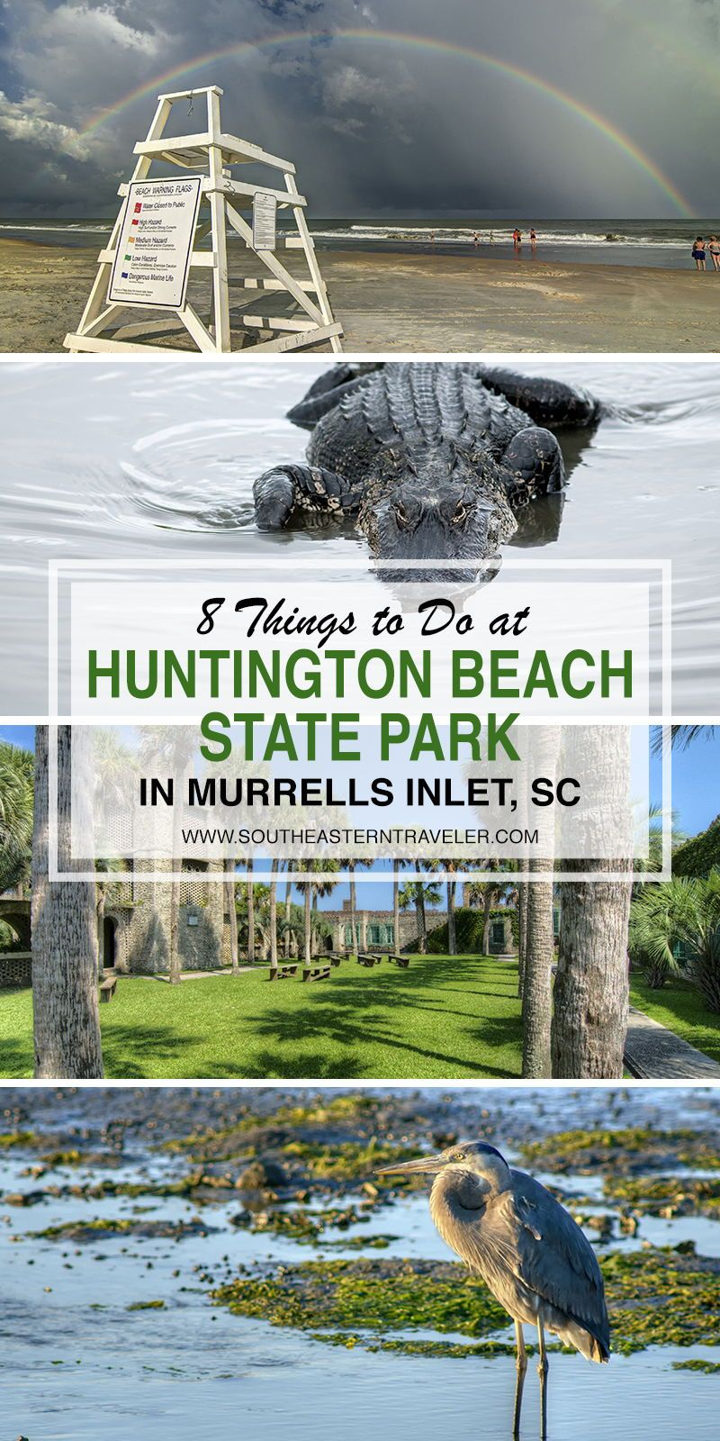 8 Things To Do At Huntington Beach State Park In Murrells Inlet Sc State Parks Travel South Top Road Trips