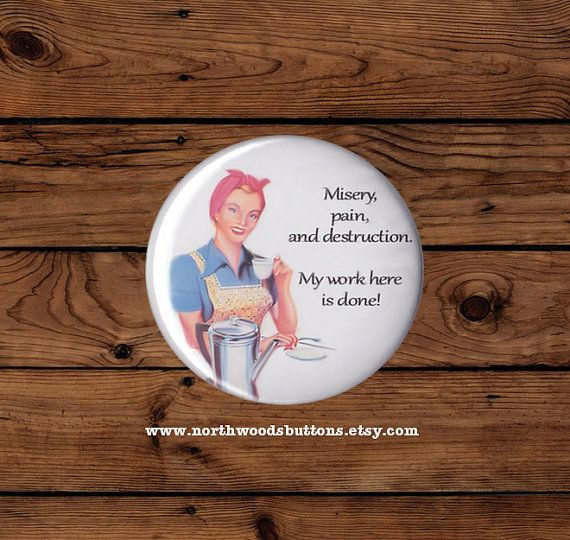 1950's Kitsch Housewife Button