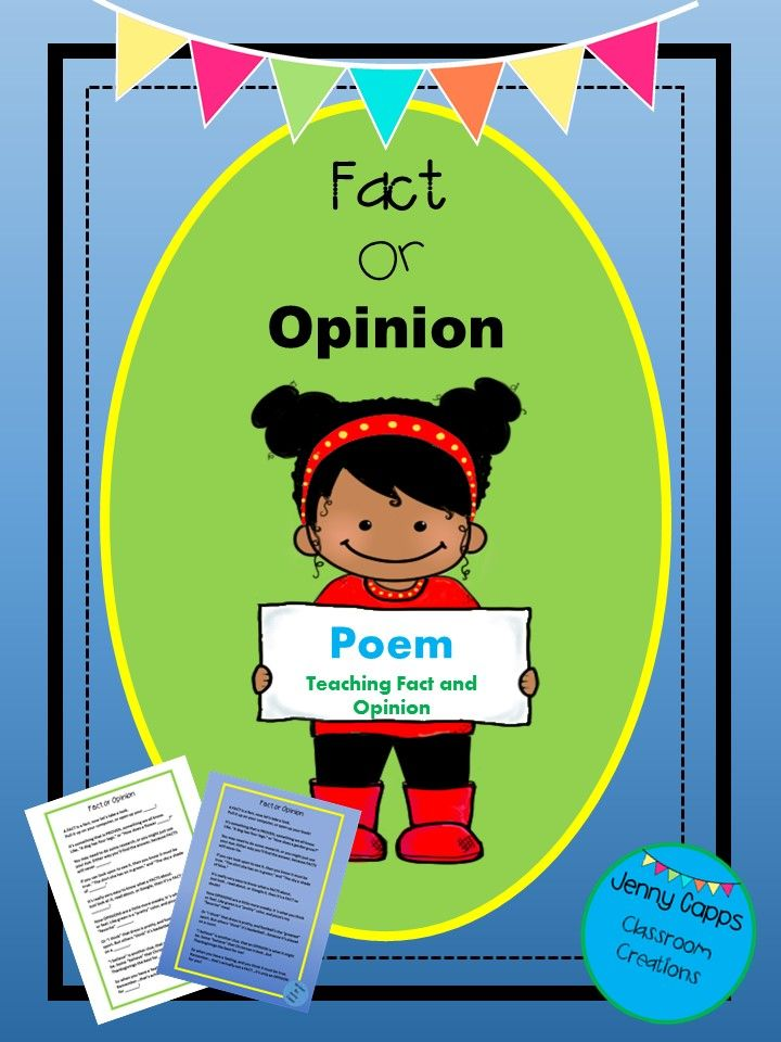 Three Lessons In One Have Fun With Your Students On Fact And Opinion With This Poem Written To Teach It Take Care Of Skill Poet Fact And Opinion Poems Facts