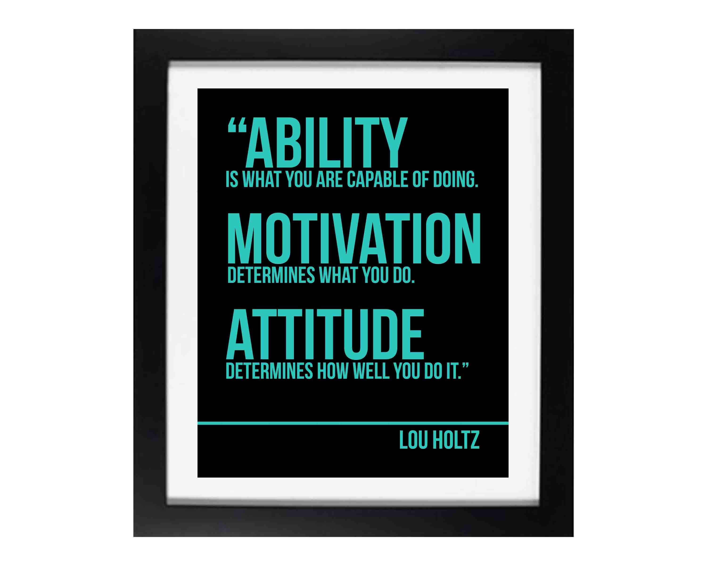 "Lou Holtz Quote ""Attitude"" Workplace Wisdom Series"