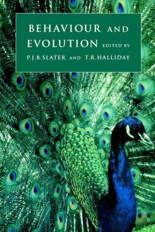 Behaviour And Evolution Peter J B Slater Tim R Halliday Main Library 591 5 Beh