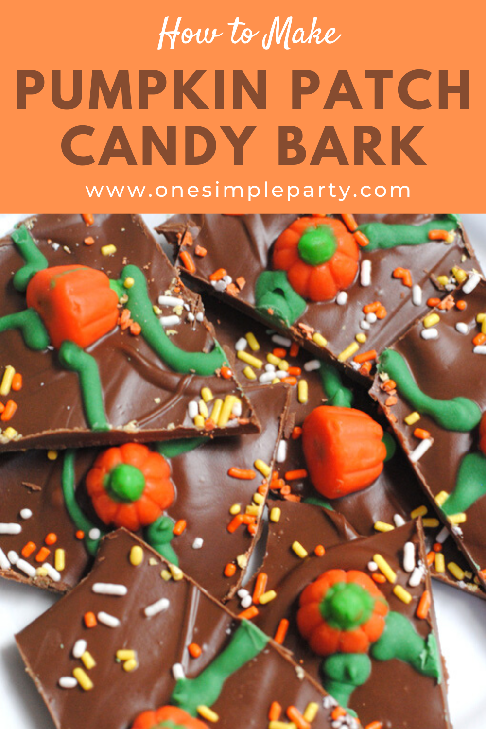 Pumpkin Patch Candy Bark ONE SIMPLE PARTY in 2020
