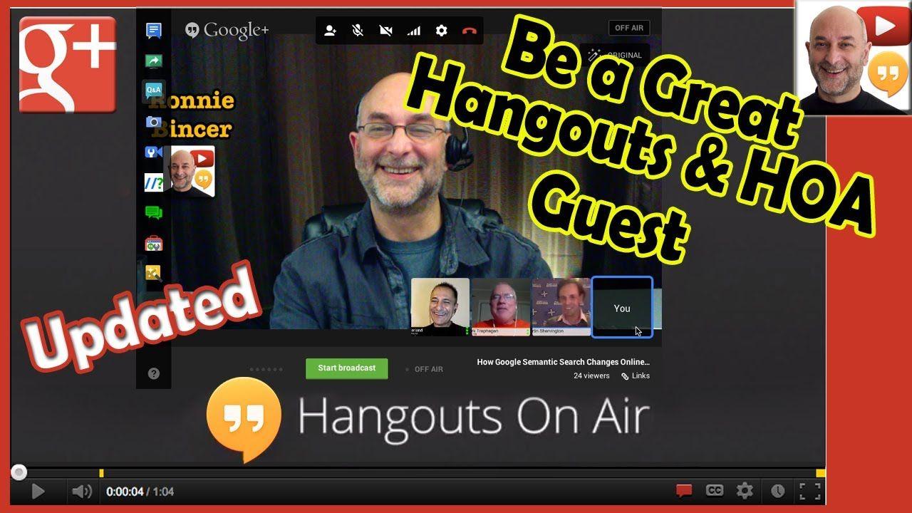 a Great Hangout or HOA Guest Google Hangouts