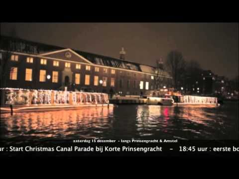 Christmas Canal Parade 2012 (Teaser). Amsterdam is one of my favourite cities