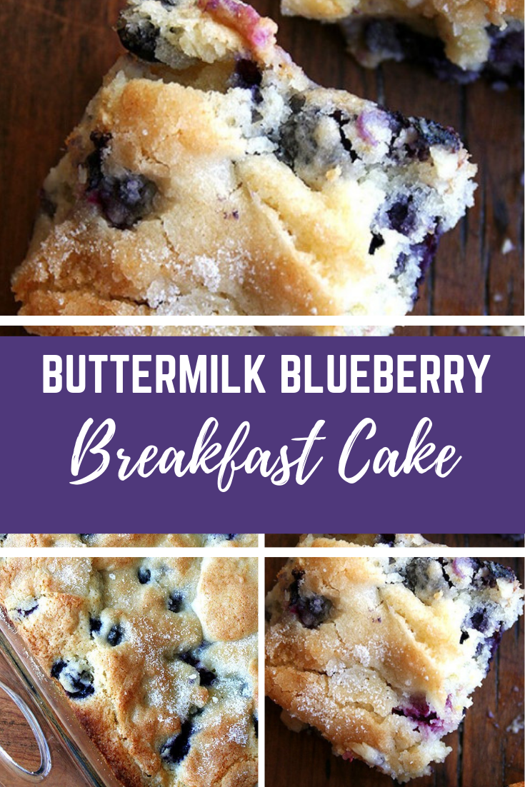 372 Buttermilkblueberrybreakfastcake Breakfast Cake Blueberry Breakfast Blueberry Recipes
