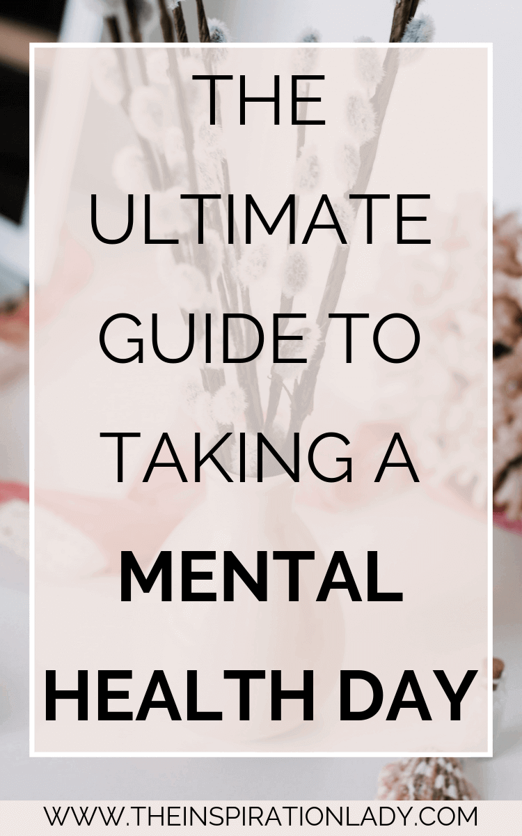 When and How to Take a Mental Health Day Off Mental