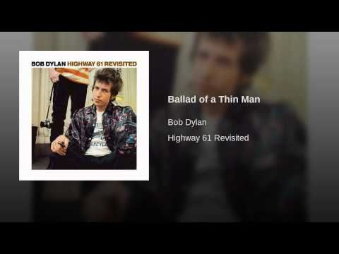 The Ballad Of A Thin Man By Bob Dylan Like A Rolling Stone