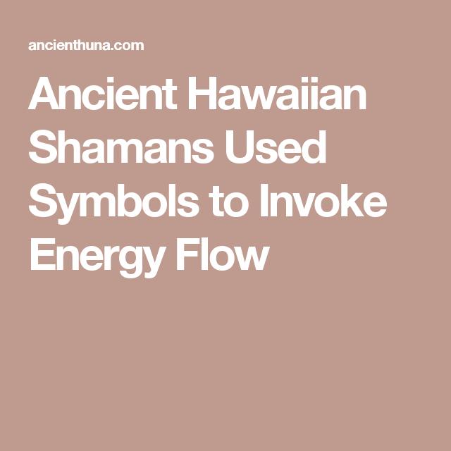 Ancient Hawaiian Shamans Used Symbols To Invoke Energy Flow Bos