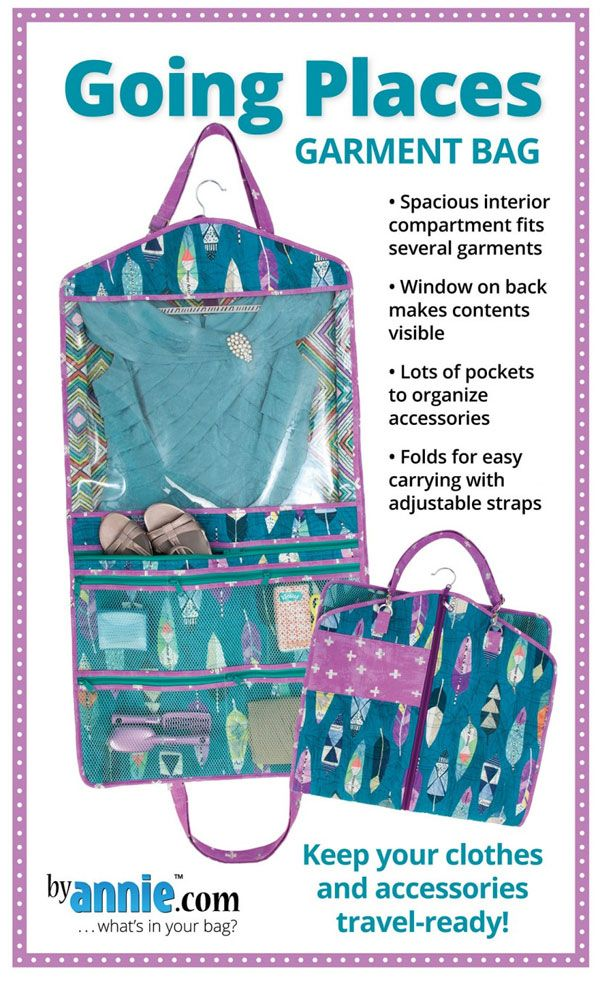 Going Places Garment Bag Sewing Pattern By Annie Unrein Bag