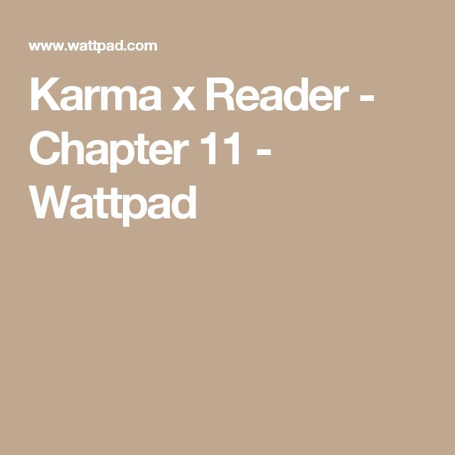 Karma x Reader - Chapter 11 | Blue legends | Chapter 16