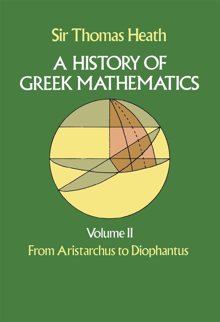 A History Of Greek Mathematics Volume Ii Mathematics Math Books Math Sort