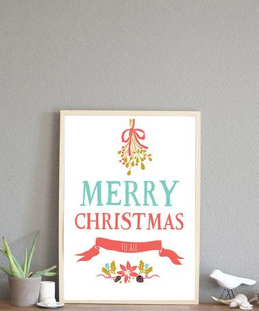 Another great find on #zulily! 'Merry Christmas' Print by Children Inspire Design #zulilyfinds