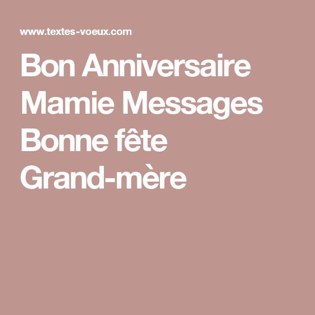 Bon Anniversaire Mamie Messages Bonne Fete Grand Mere Formacao