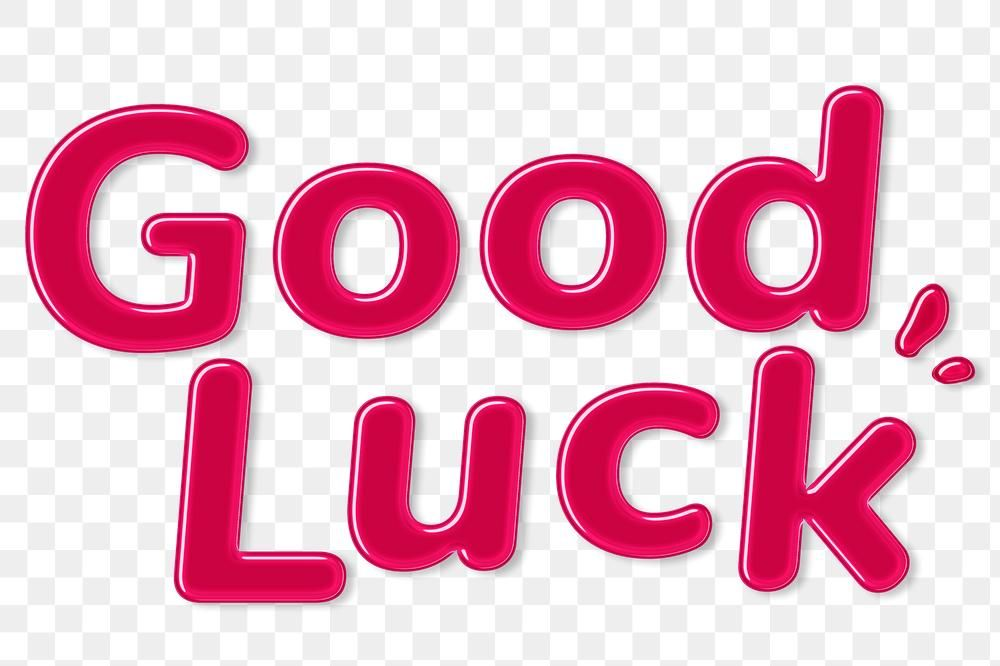 Png Bold Jelly Good Luck Sticker Word Free Image By Rawpixel Com Aum Cool Words Slogan Design Luck