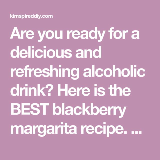 BEST Blackberry Margarita Recipe