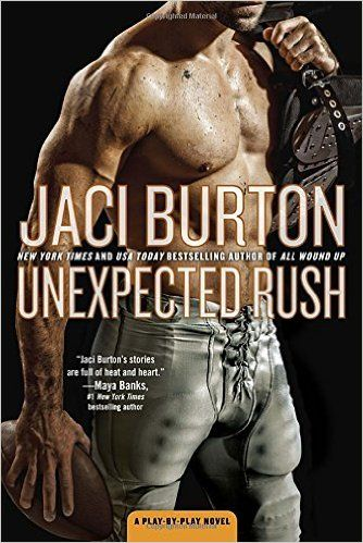 Unexpected Rush by Jaci Burton See Review at http://lizellyn.com/2016/03/03/jaci-burton-unexpected-rush/