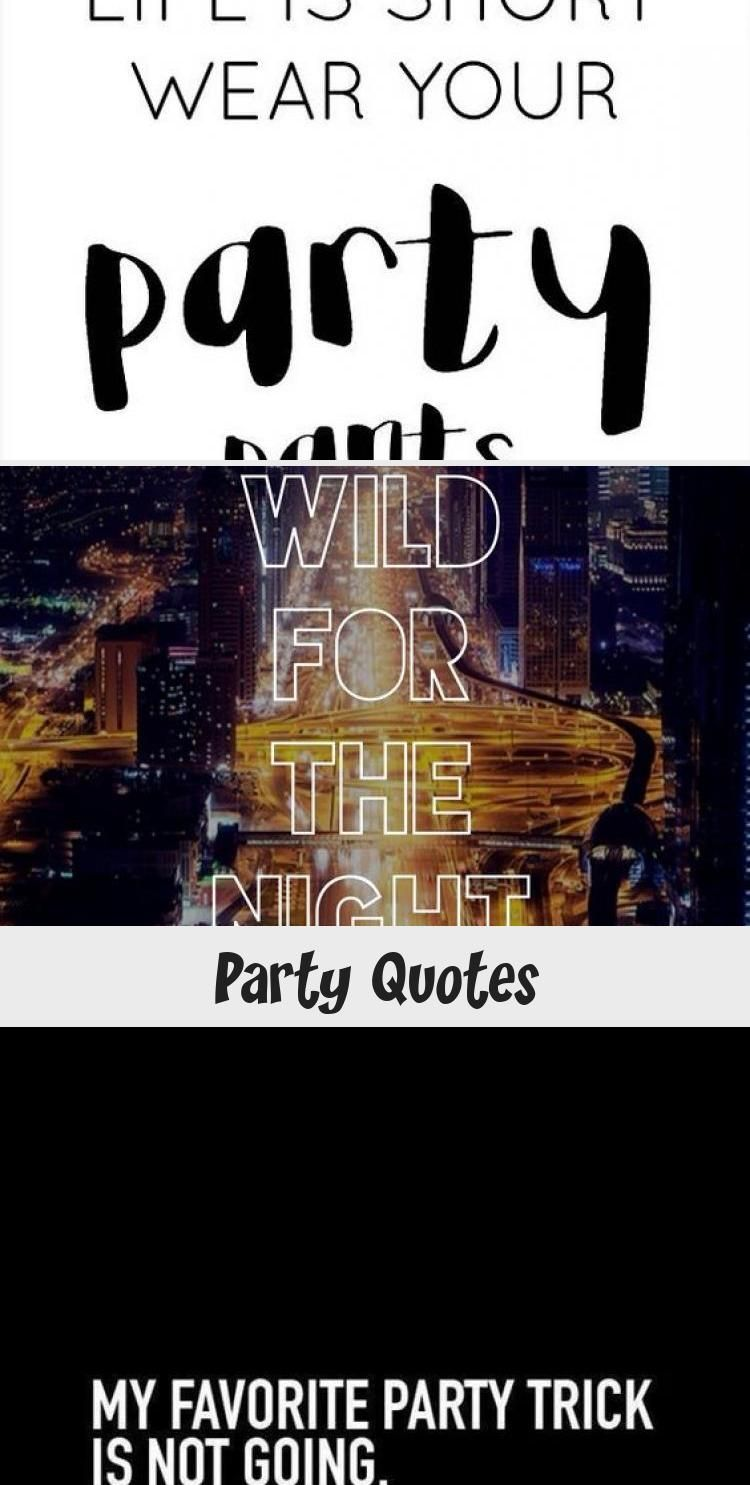 My Blog In 2020 Party Quotes Funny Party Quotes Monday Humor Quotes