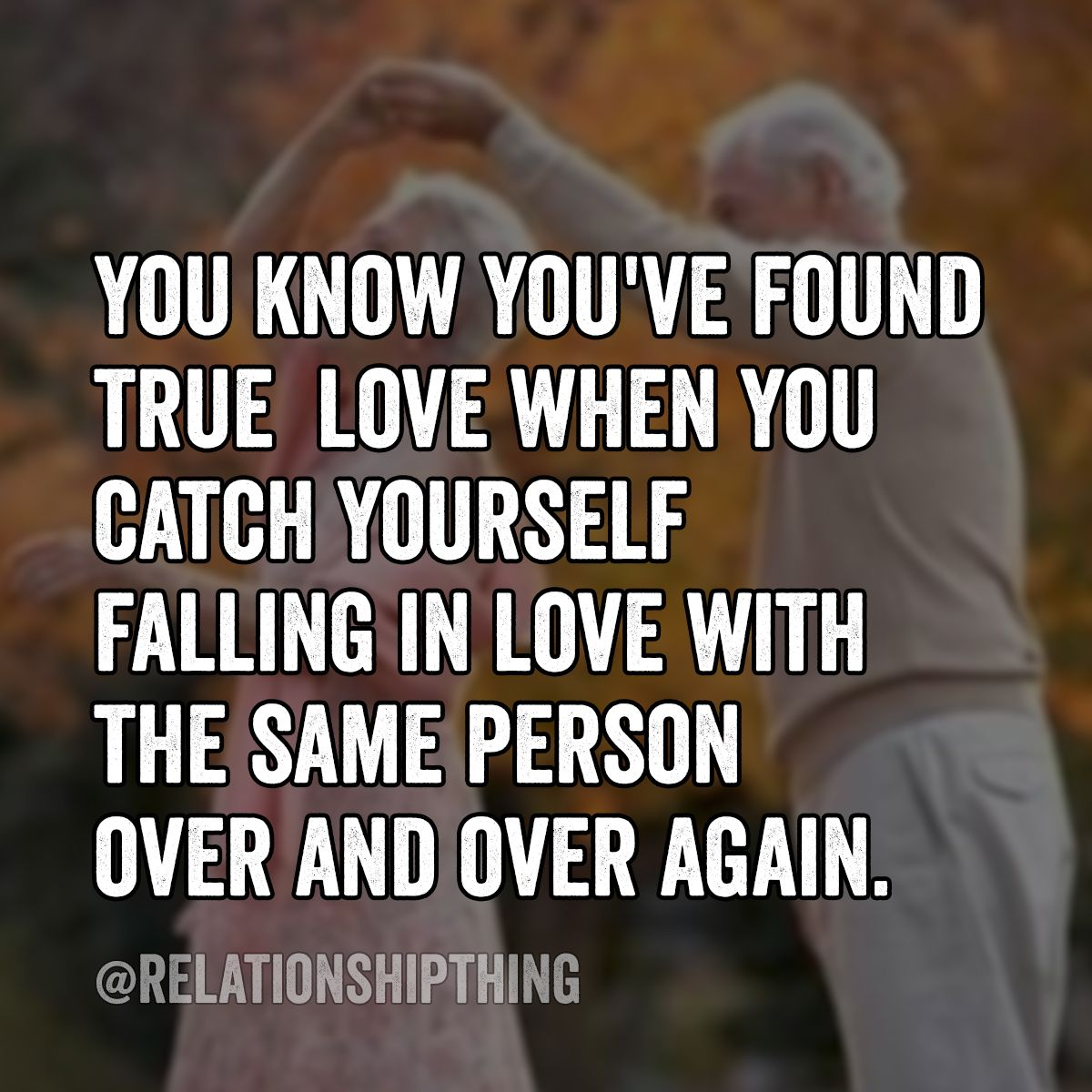 Found True Love Quotes You Know You've Found True Love When You Catch Yourself Falling In