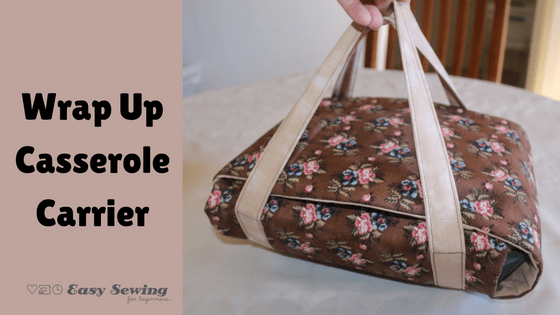 Wrap Up Casserole Cover | Sewing projects | Sewing projects