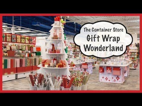 The Container Store's Gift Wrap Wonderland (Holiday Prep 2014) - YouTube