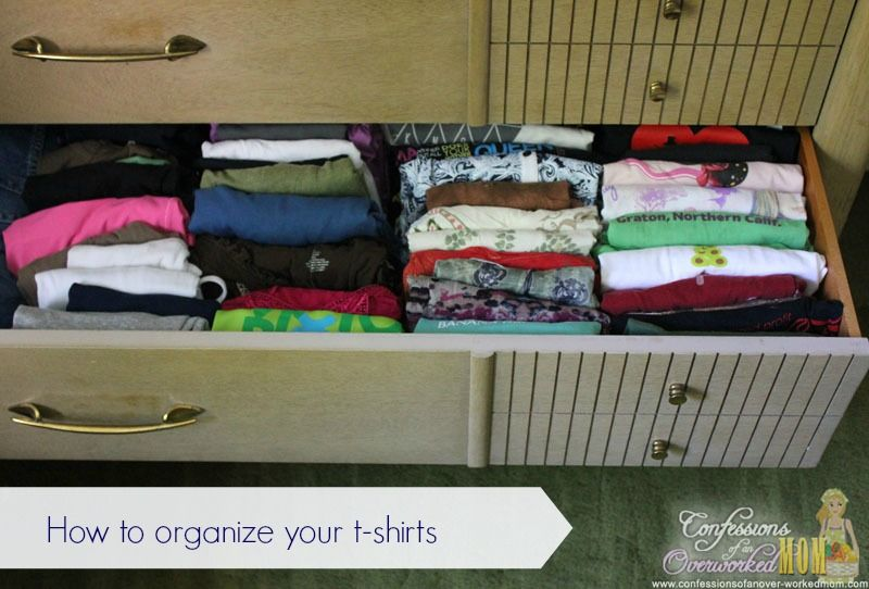 How To Organize Drawers T Shirts Clutter
