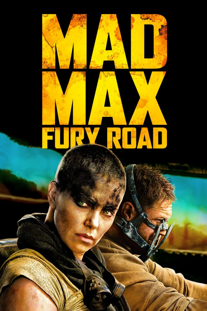 Mad Max: Fury Road Movie Poster - Tom Hardy, Charlize Theron ...