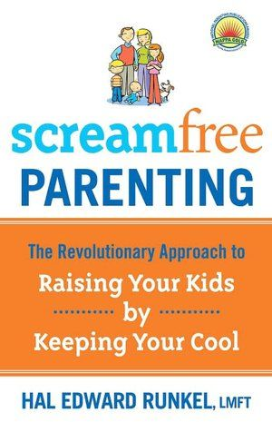 ScreamFree Parenting: The Revolutionary Approach to Raising Your Kids by Keeping Your Cool-reading this now