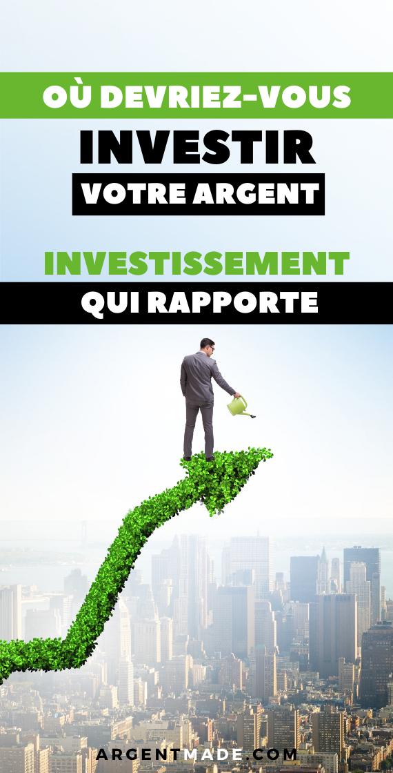 Ou Devriez Vous Investir Votre Argent En 2020 Investir De L Argent Livres Business Gagner De L Argent