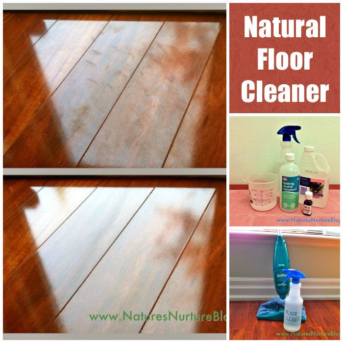 Clean Your Floors With A Natural Homemade Cleaner Homemade Floor