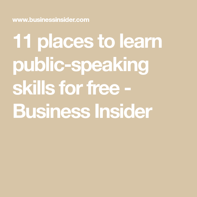11 Places To Learn Public Speaking Skills For Free Public Speaking Speaking Skills Public Speaking Tips