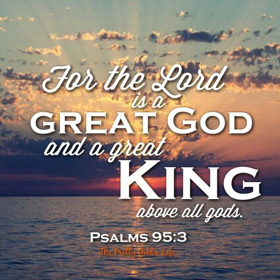 Merveilleux How Great God Is Bible Verses | Our God Is The Great And Mighty King!
