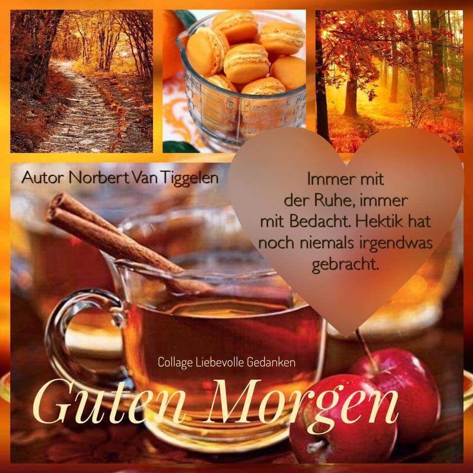 Pin Von Karin Kramer Auf Guten Morgen Guten Morgen Guten